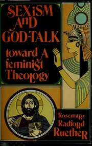 Cover of: Sexism and God-talk | Rosemary Radford Ruether