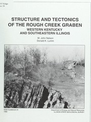 Cover of: Structure and tectonics of the Rough Creek Graben by W. John Nelson