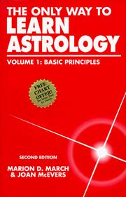 Cover of: The Only Way to Learn Astrology, Vol 1 | Marion D. March