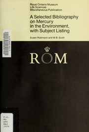 Cover of: A selected bibliography on mercury in the environment, with subject listing