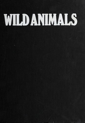 Wild animals by Burton, Jane.
