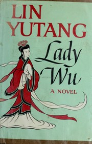 Lady Wu by Lin, Yutang