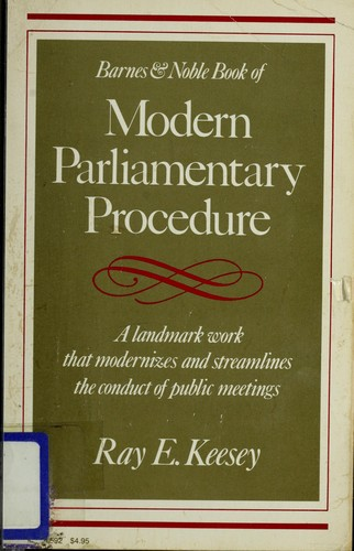 Barnes & Noble book of modern parliamentary procedure by Ray E. Keesey