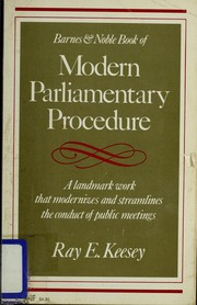Cover of: Barnes & Noble book of modern parliamentary procedure | Ray E. Keesey