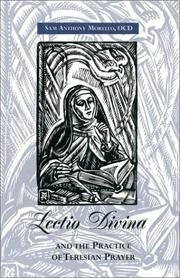 Cover of: Lectio divina and the practice of Teresian prayer | Sam Anthony Morello