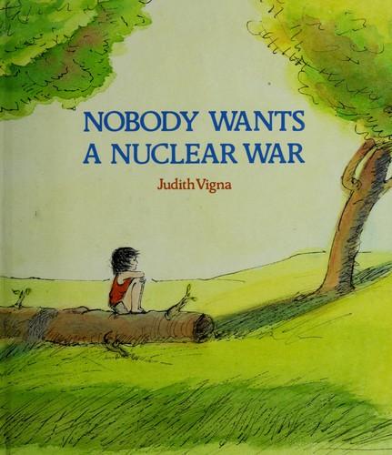 """""""Nadie quiere una guerra nuclear"""""""