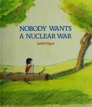 Cover of: Nobody wants a nuclear war