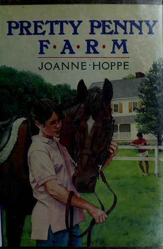 Pretty Penny Farm by Joanne Hoppe