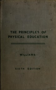 Cover of: The principles of physical education | Jesse Feiring Williams