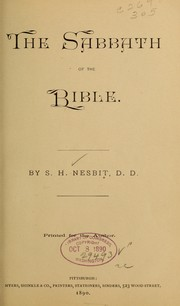 Cover of: The Sabbath of the Bible | S. H. Nesbit