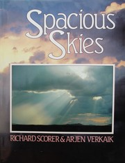 Cover of: Spacious skies | R. S. Scorer