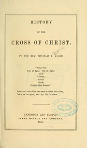 Cover of: History of the cross of Christ...