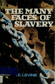 Cover of: The many faces of slavery