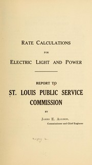 Cover of: Rate calculations for electric light and power