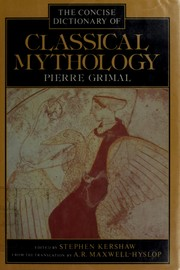 Cover of: A concise dictionary of classical mythology