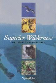 Cover of: Superior wilderness | Napier Shelton