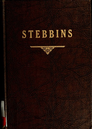 A genealogy and history of some Stebbins lines by John Alfred Stebbins