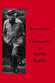 Cover of: Interviews and encounters with Stanley Kunitz | Kunitz, Stanley