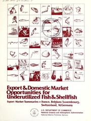 Export & domestic market opportunities for underutilized fish & shellfish by Earl R. Combs Inc.