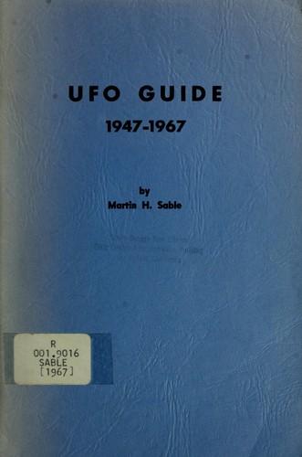 UFO guide: 1947-1967