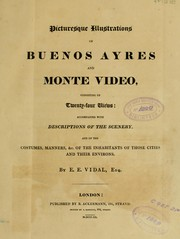 Cover of: Picturesque illustrations of Buenos Ayres and Monte Video, consisting of twenty-four views by Emeric Essex Vidal