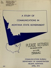 Cover of: A Study of communications in Montana state government