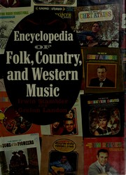 Cover of: Encyclopedia of folk, country and western music | Irwin Stambler