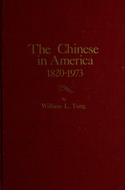 Cover of: The Chinese in America, 1820-1973