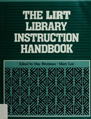 Cover of: The LIRT library instruction handbook | edited by May Brottman and Mary Loe.