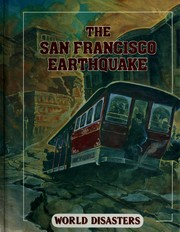 Cover of: The San Francisco earthquake | James House
