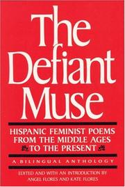 Cover of: The Defiant Muse: Hispanic Feminist Poems from the Middle Ages to the Present (Defiant Muse Series)