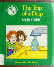 Cover of: The trip of a drip