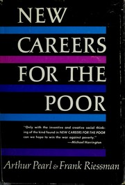 New careers for the poor by Arthur Pearl