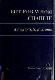Cover of: But for whom Charlie