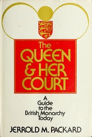 Cover of: The Queen & her court | Jerrold M. Packard