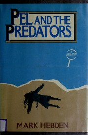 Cover of: Pel and the predators | Mark Hebden