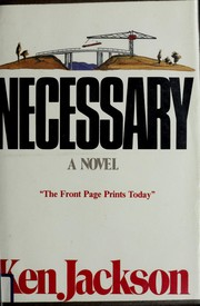 Cover of: Necessary | Ken Jackson