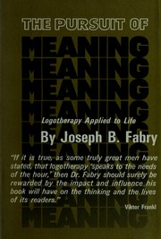 Cover of: The pursuit of meaning | Joseph B. Fabry
