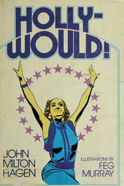 Cover of: Holly-would! | John Milton Hagen