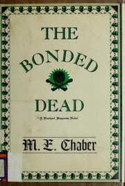 Cover of: The bonded dead | M. E. Chaber