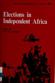 Cover of: Elections in independent Africa