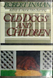 Cover of: Old dogs and children