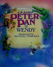 Cover of: Peter Pan and Wendy