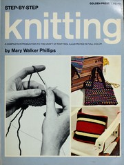 Cover of: Step-by-step knitting | Mary Walker Phillips