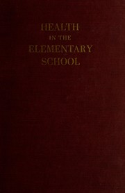 Cover of: Health in the elementary school