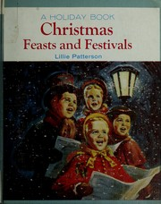 Cover of: Christmas feasts and festivals. | Lillie Patterson