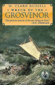 "Cover of: The wreck of the ""Grosvenor"": an account of the mutiny of the crew and the loss of the ship when trying to make the Bermudas"
