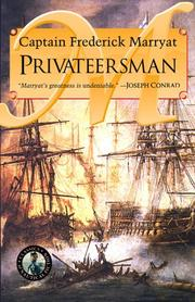 Cover of: The privateersman: adventures by sea and land, in civil and savage life, one hundred years ago