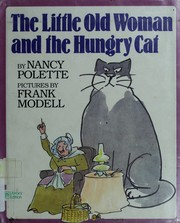 Cover of: The Little Old Woman and the Hungry Cat