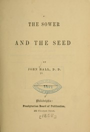 Cover of: The sower and the seed | Hall, John